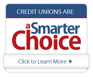 Credit Unions are a Smarter Choice